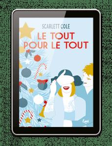 Couverture illustrée Ebook Le tout pour le tout Scarlett Cole