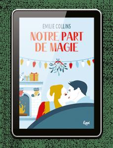 Couverture illustrée Ebook Notre part de magie Emilie Collins
